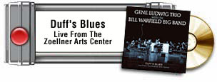 Duff's Blues:Live From The Zoellner Arts Center