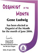 Organist of the month - Gene Ludwig - June 2006